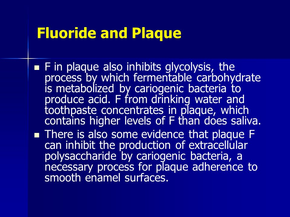 Fluoride and Plaque
