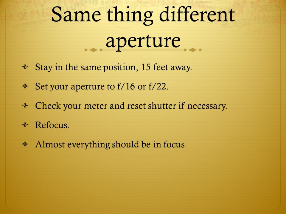Same thing different aperture