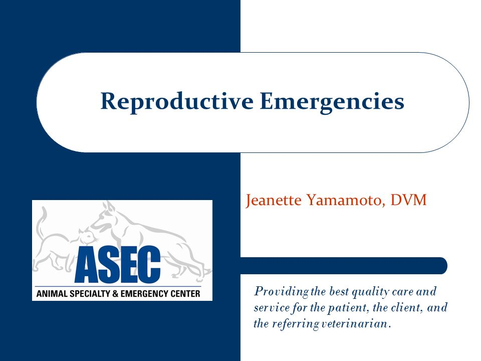 Reproductive Emergencies