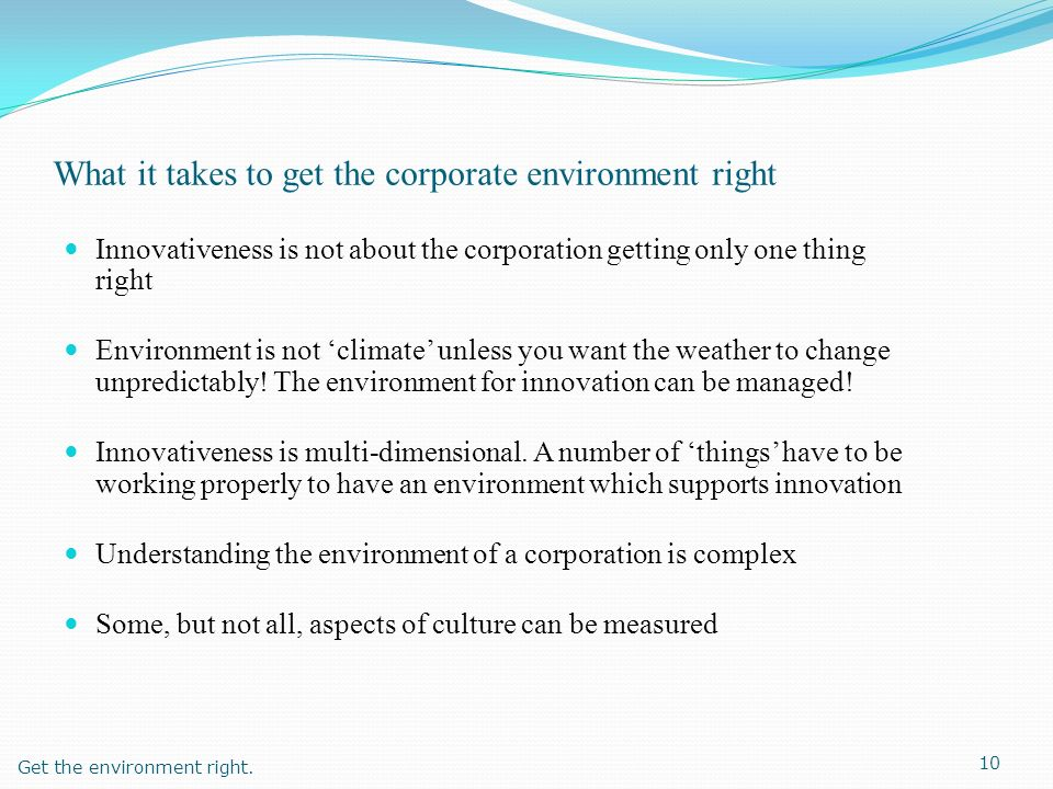 What it takes to get the corporate environment right
