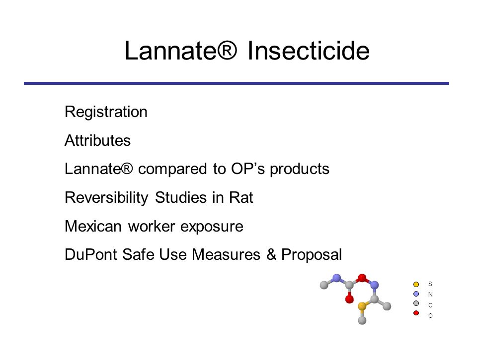 Lannate® Insecticide Registration Attributes
