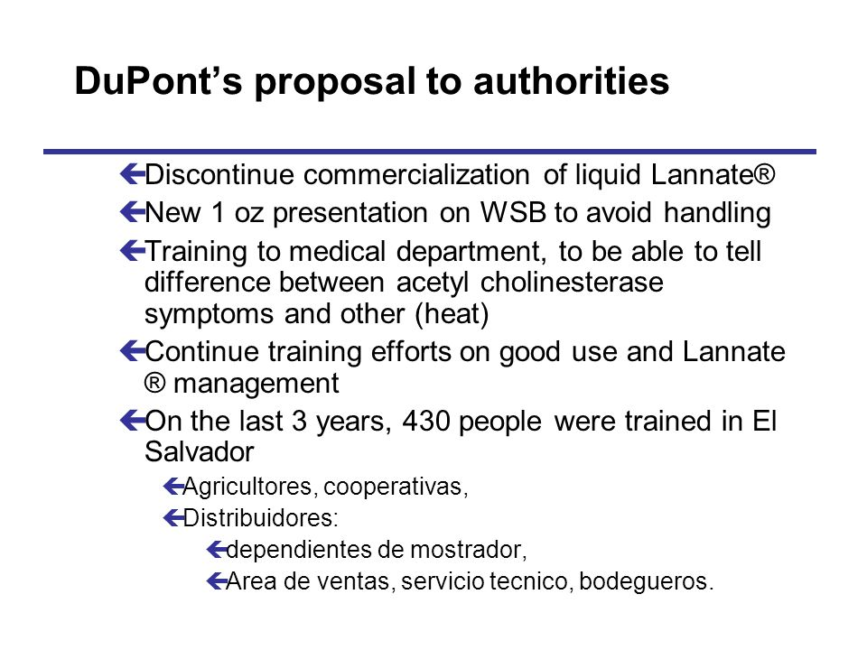 DuPont's proposal to authorities