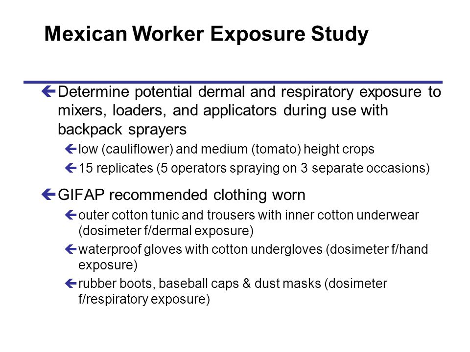 Mexican Worker Exposure Study