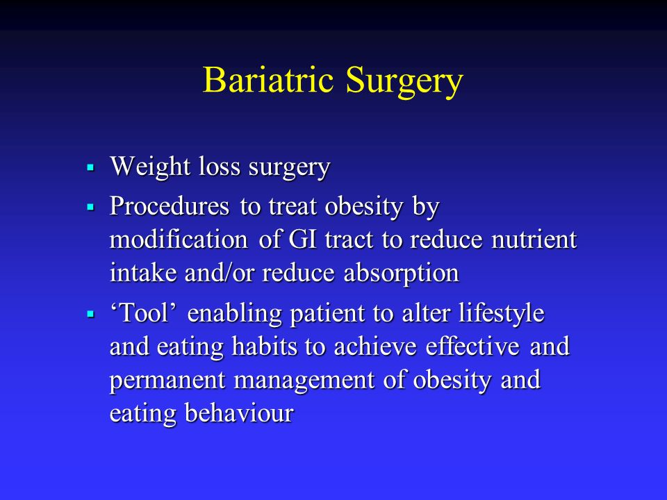 Bariatric Surgery Weight loss surgery