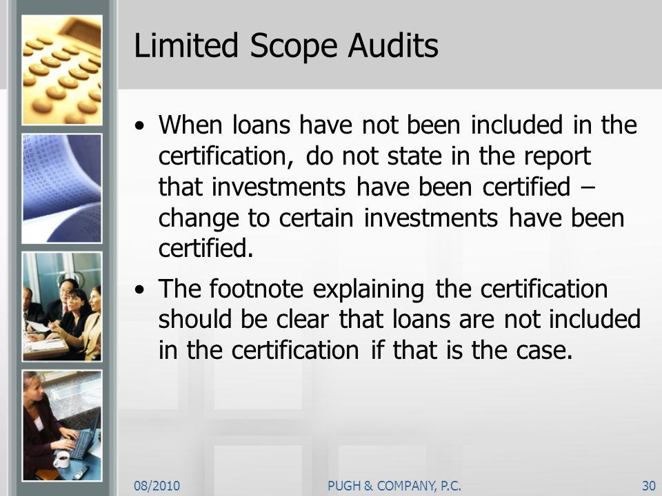 Limited Scope Audits