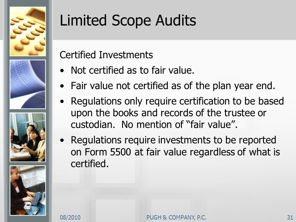 Limited Scope Audits Certified Investments