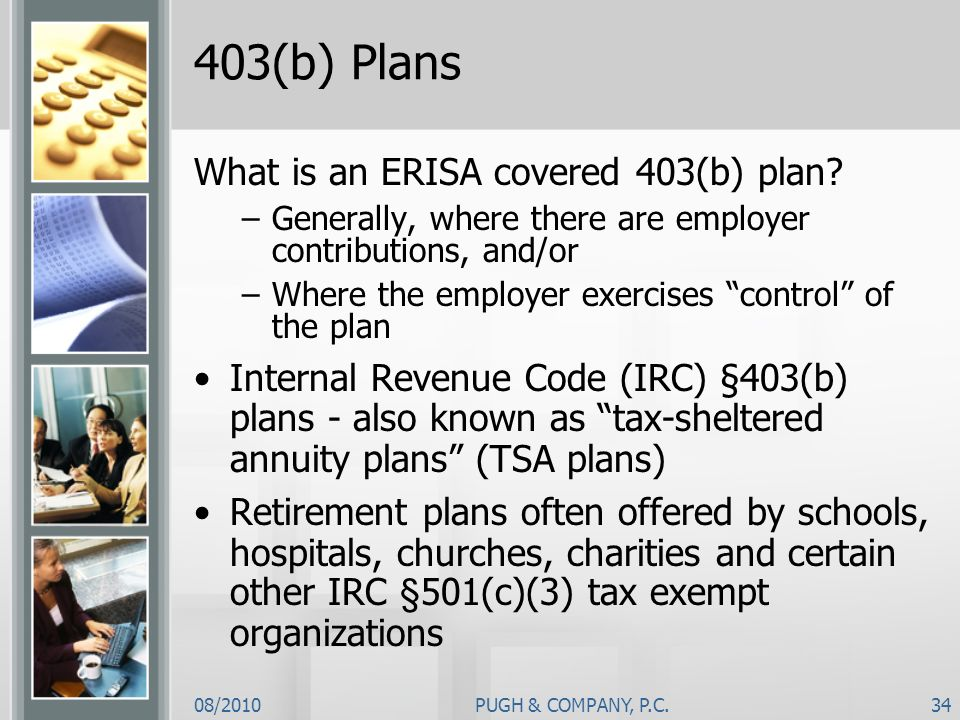 403(b) Plans What is an ERISA covered 403(b) plan