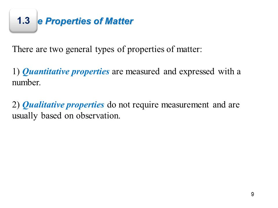 1.3 The Properties of Matter