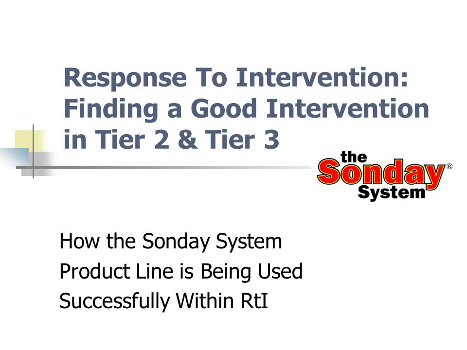 Response To Intervention: Finding a Good Intervention in Tier 2 & Tier 3