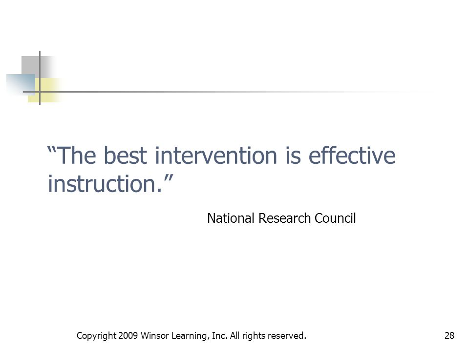 The best intervention is effective instruction.