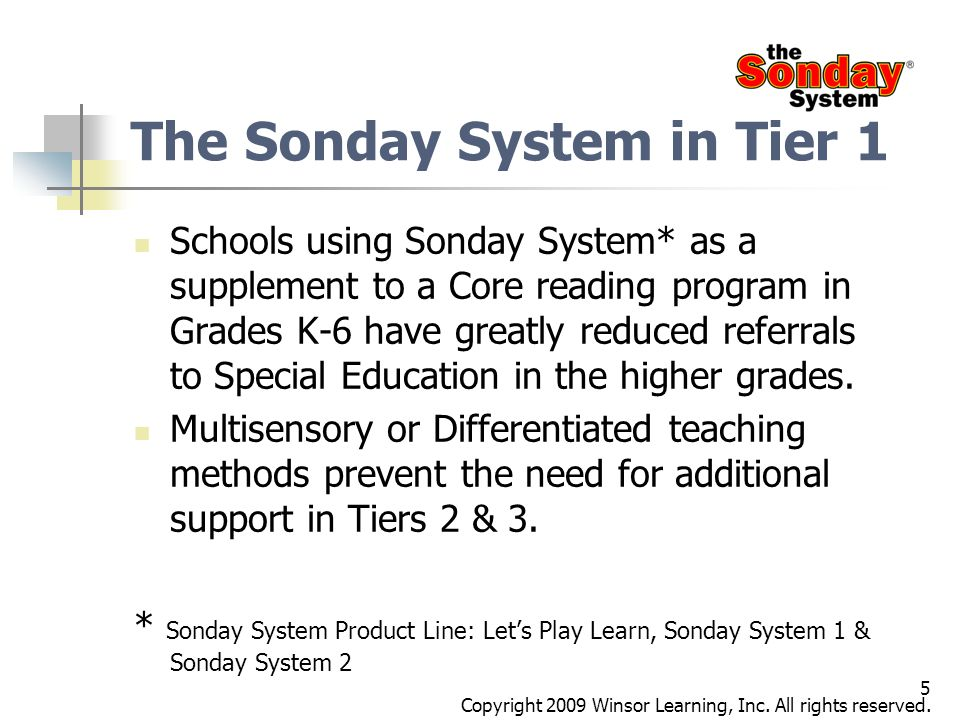 The Sonday System in Tier 1