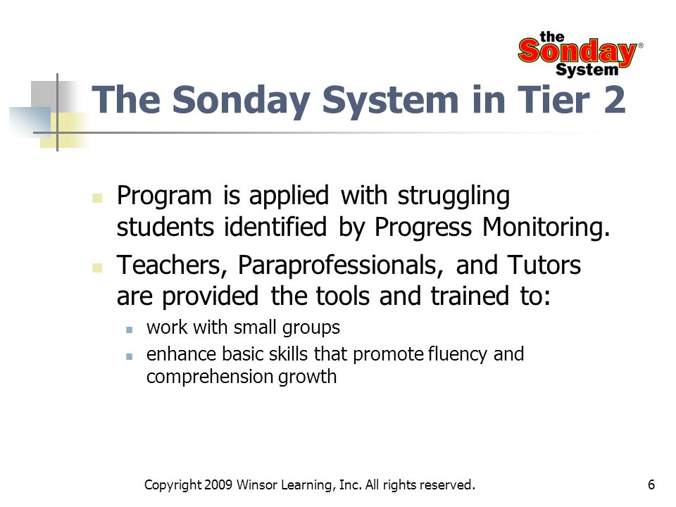 The Sonday System in Tier 2