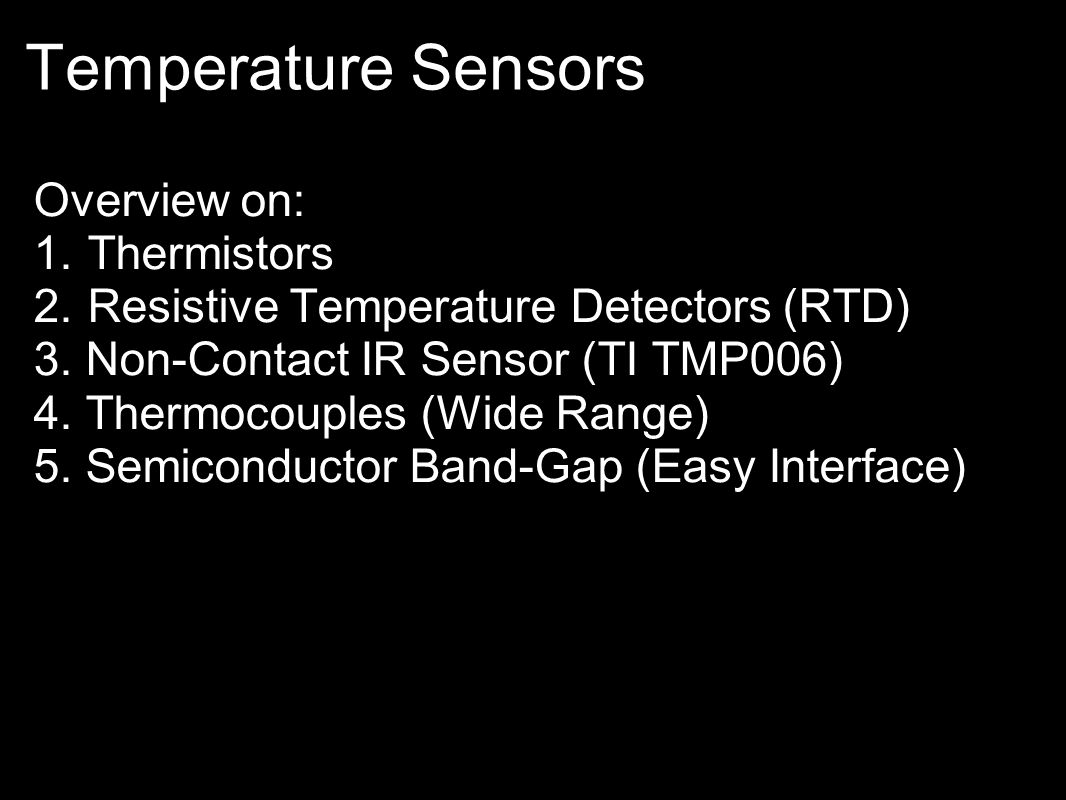 Temperature Sensors Overview on: Thermistors