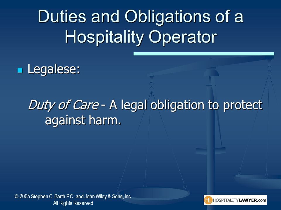 Duties and Obligations of a Hospitality Operator