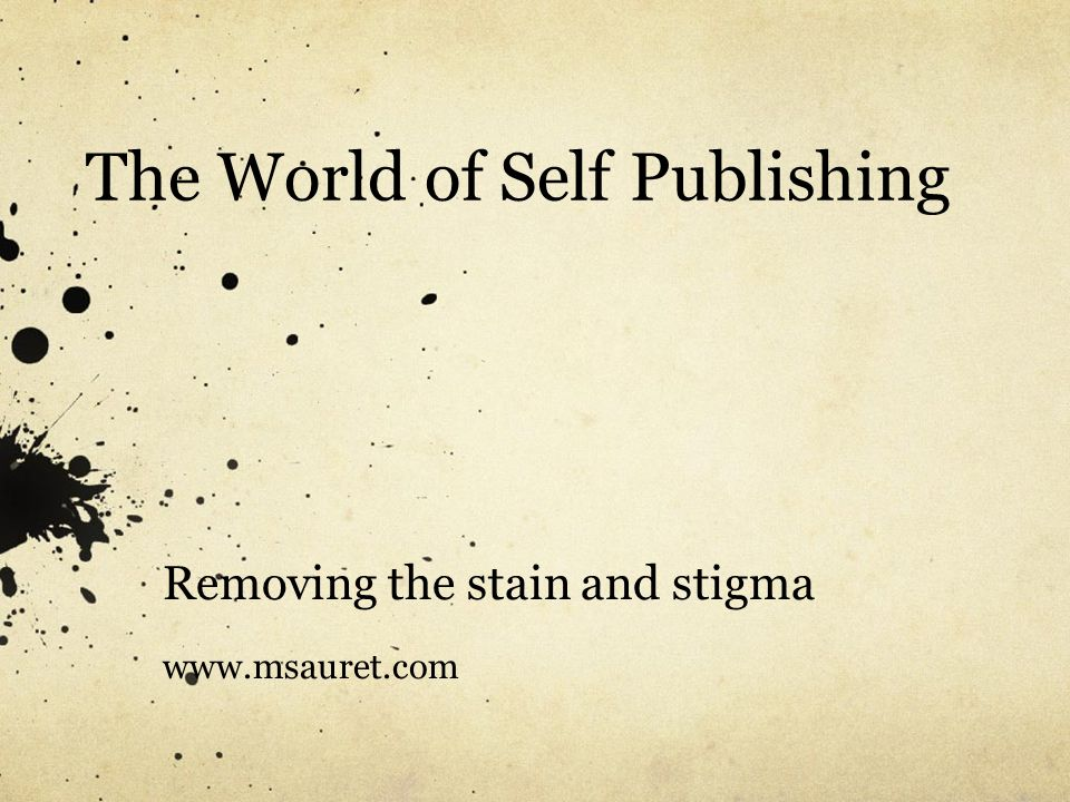 The World of Self Publishing