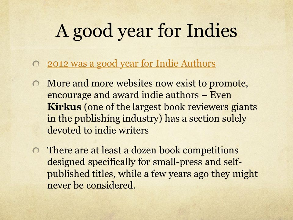 A good year for Indies 2012 was a good year for Indie Authors