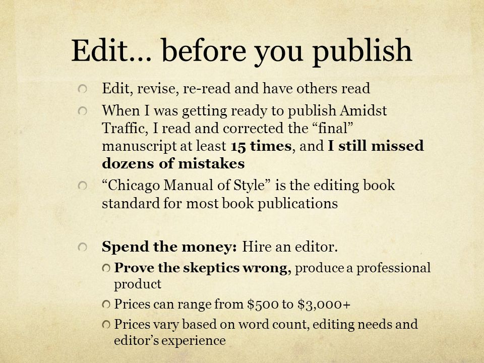 Edit… before you publish