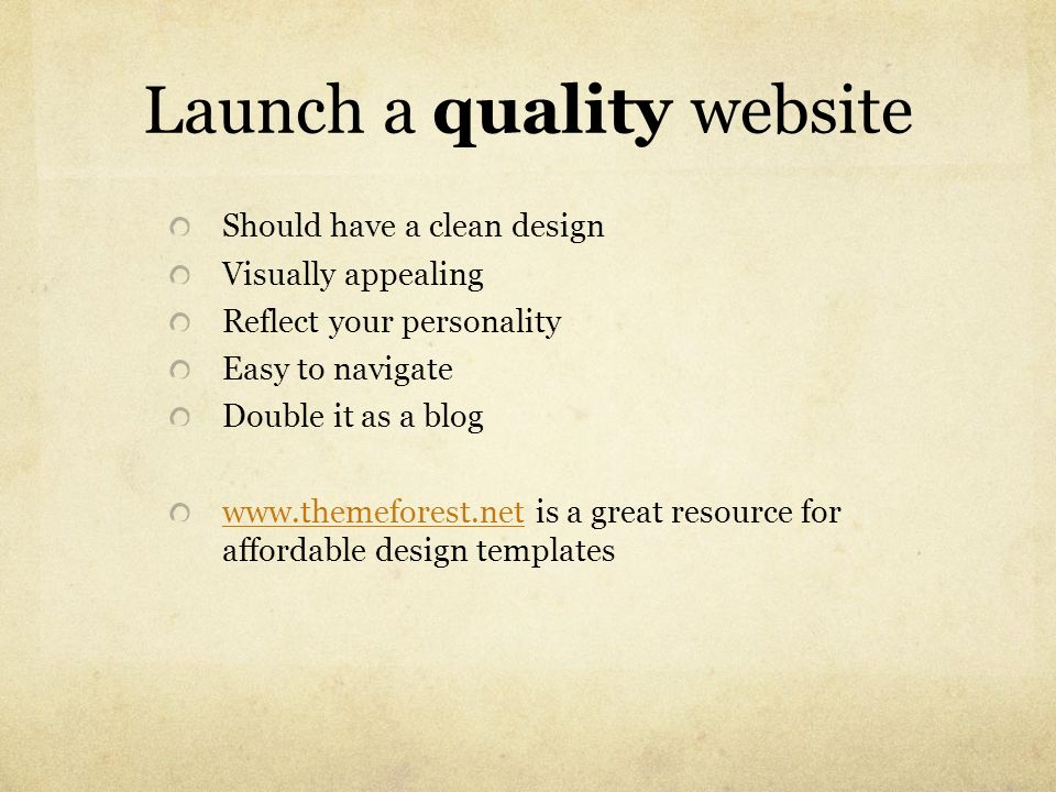 Launch a quality website