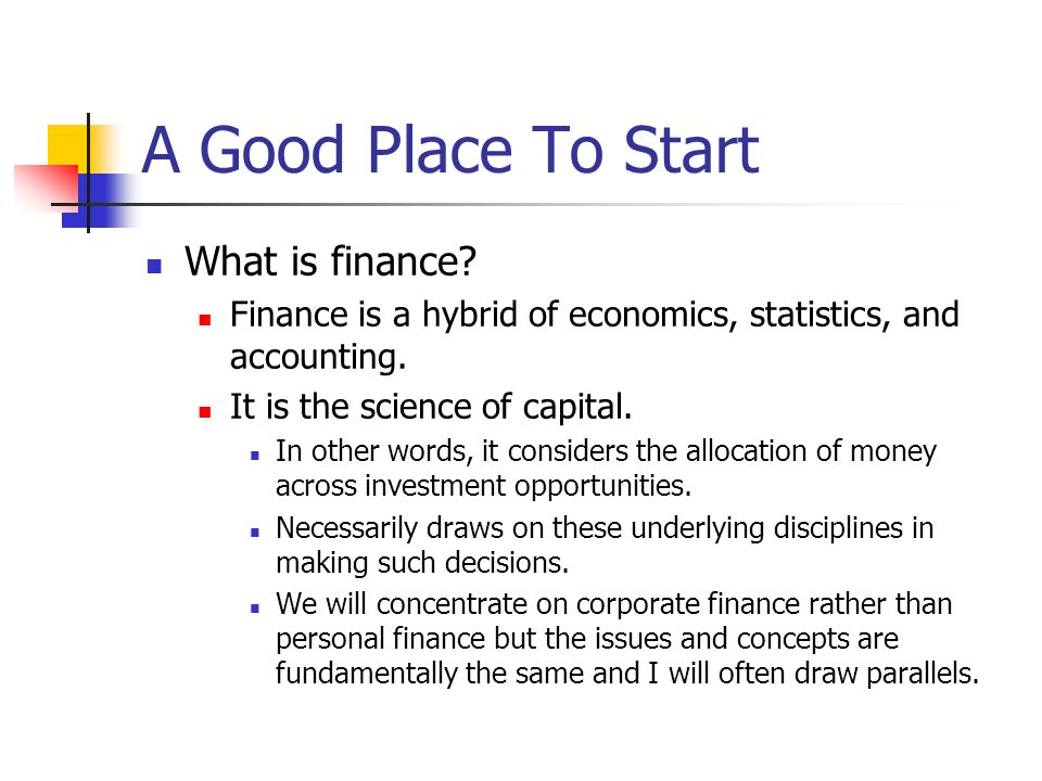 A Good Place To Start What is finance