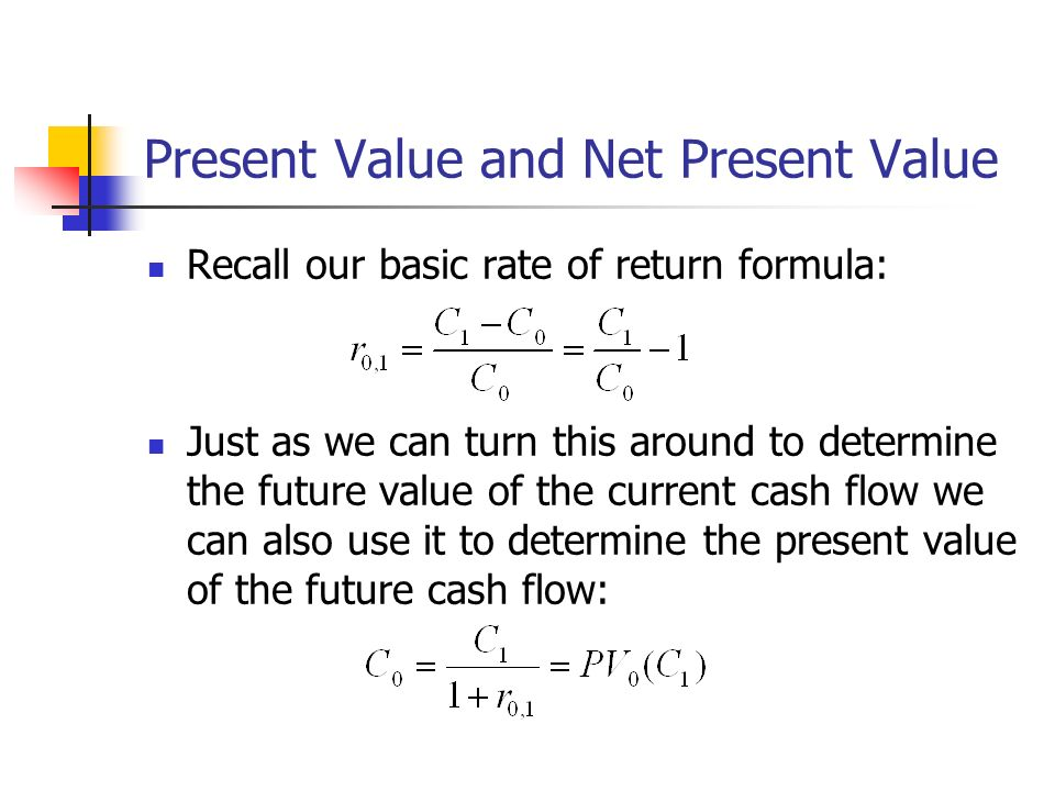 Present Value and Net Present Value