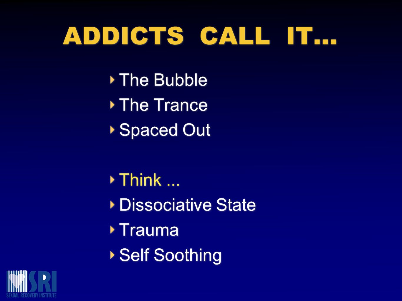 ADDICTS CALL IT… The Bubble The Trance Spaced Out Think ...