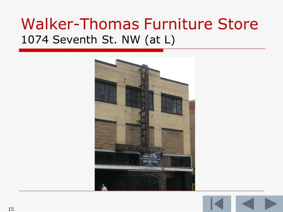 Walker-Thomas Furniture Store 1074 Seventh St. NW (at L)