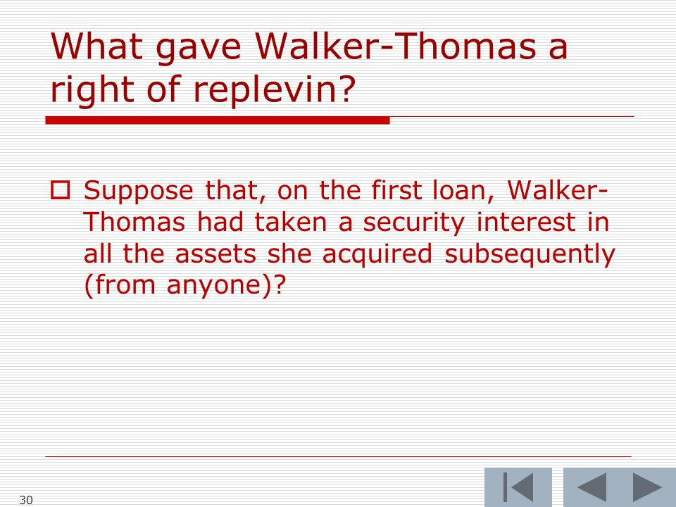 What gave Walker-Thomas a right of replevin