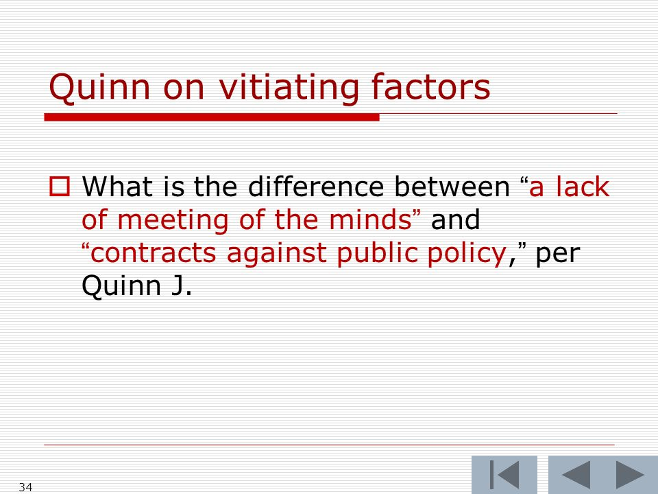 Quinn on vitiating factors