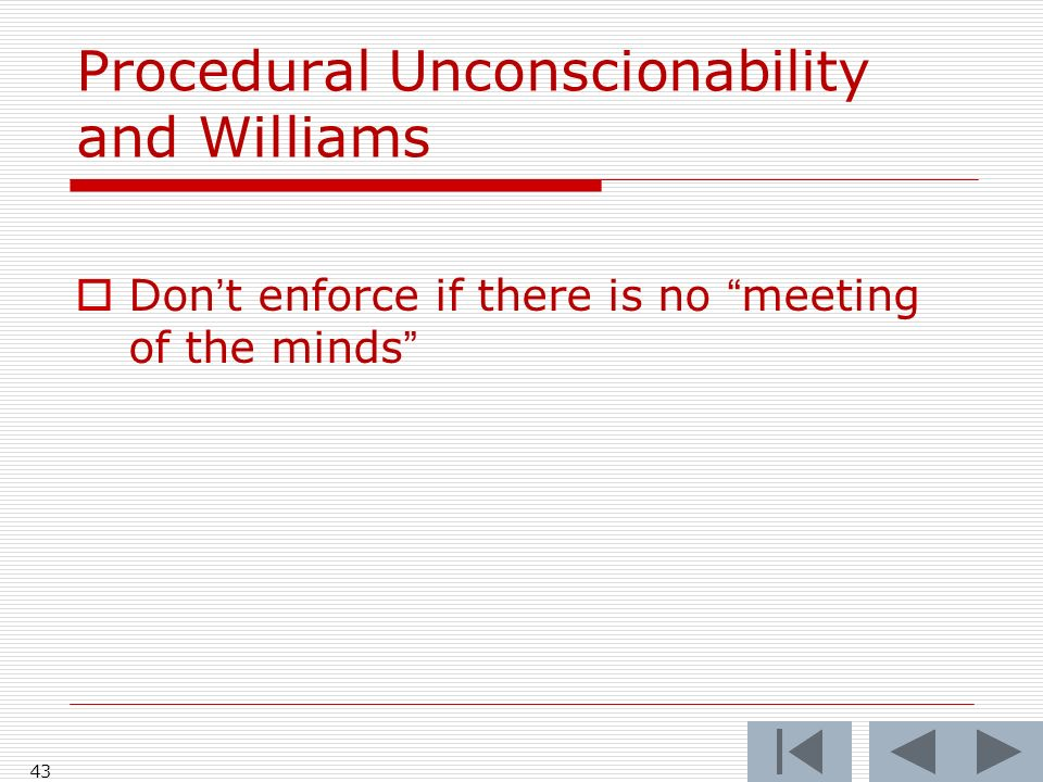 Procedural Unconscionability and Williams