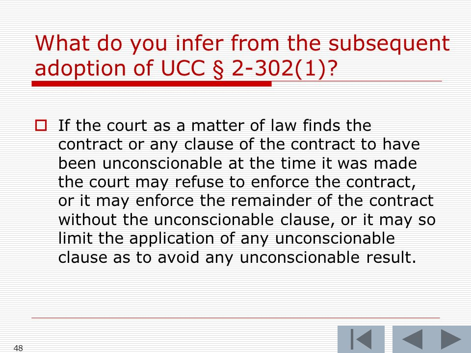 What do you infer from the subsequent adoption of UCC § 2-302(1)