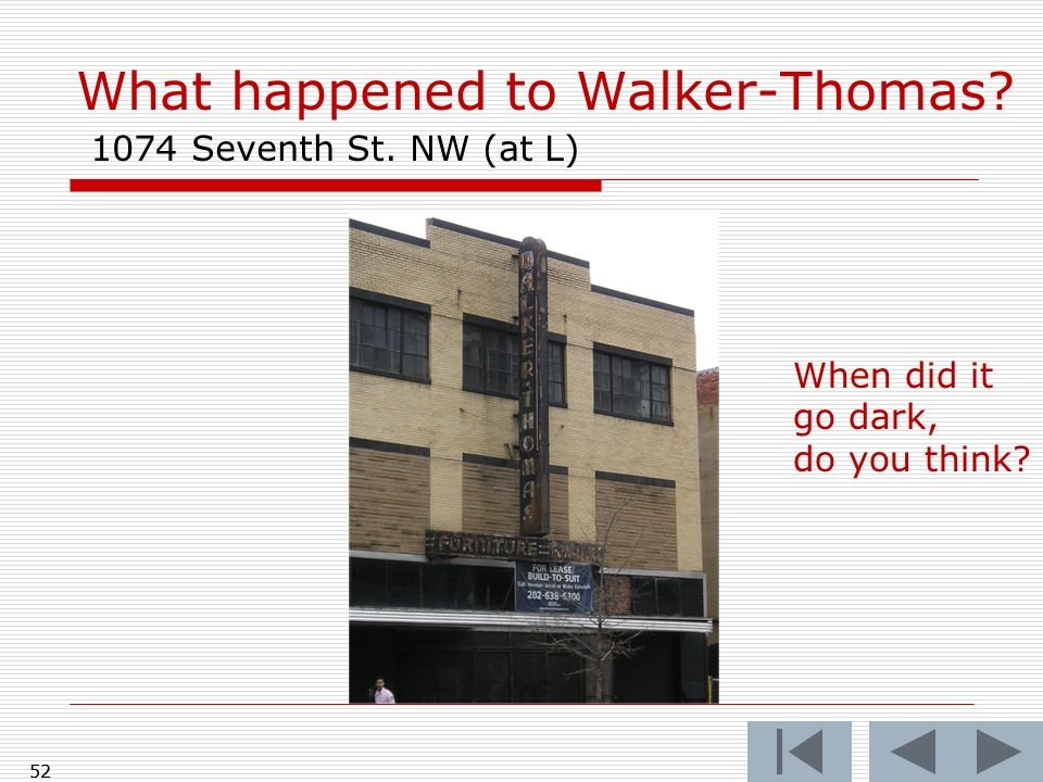 What happened to Walker-Thomas 1074 Seventh St. NW (at L)
