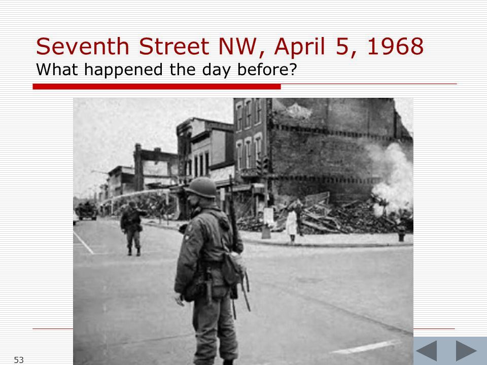 Seventh Street NW, April 5, 1968 What happened the day before