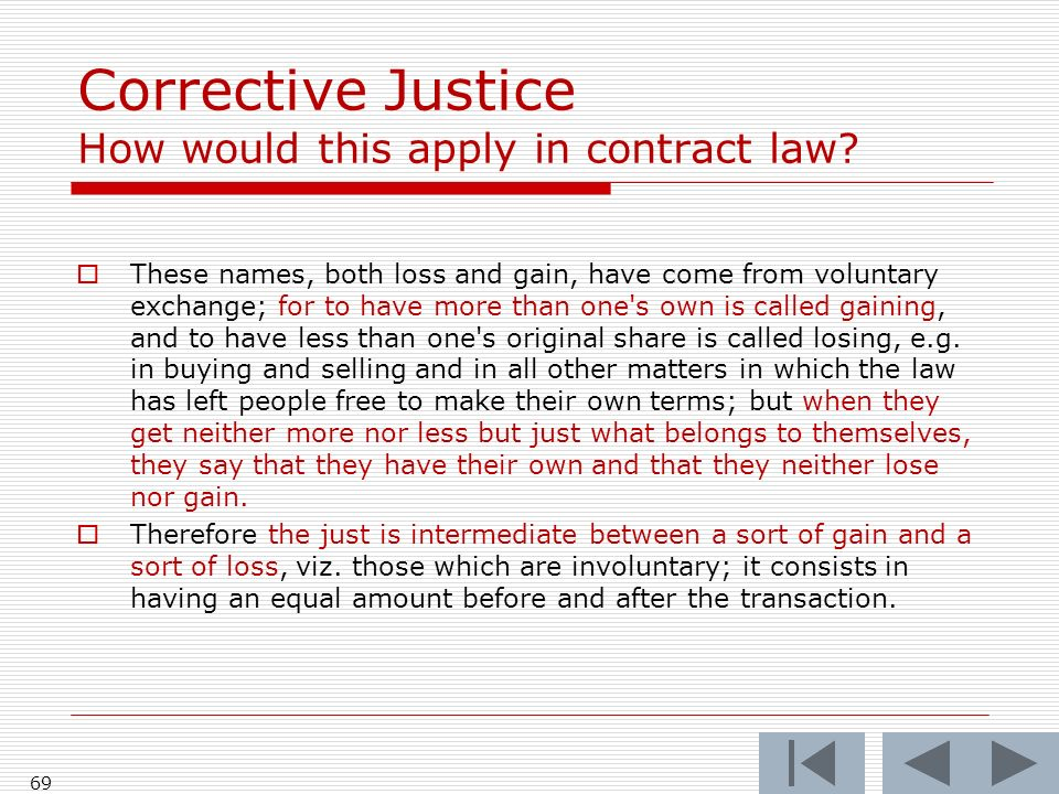 Corrective Justice How would this apply in contract law