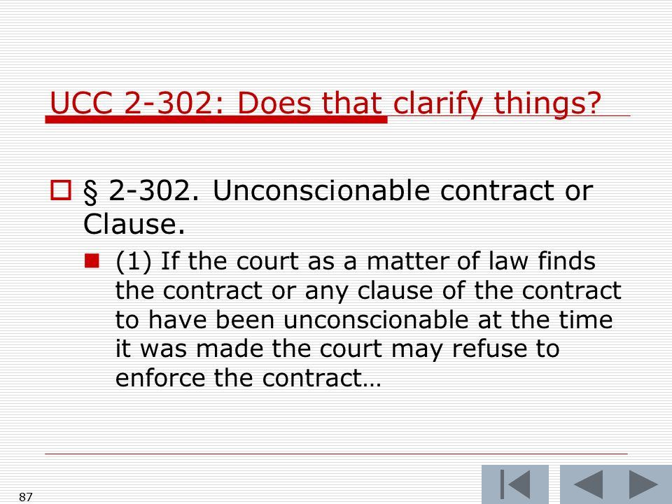 UCC 2-302: Does that clarify things