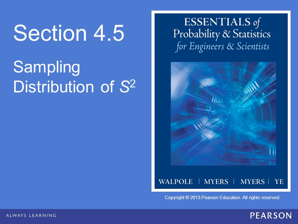 Section 4.5 Sampling Distribution of S2