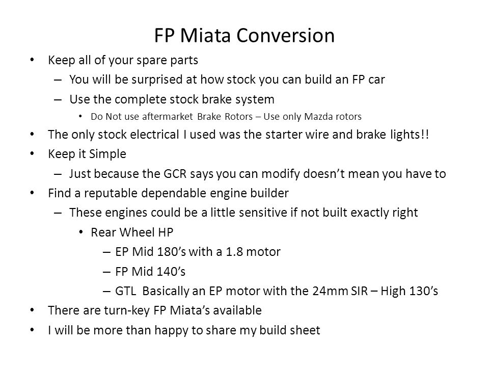 FP Miata Conversion Keep all of your spare parts