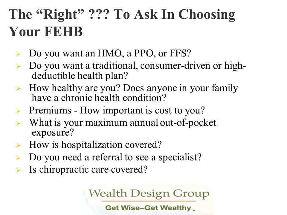 The Right To Ask In Choosing Your FEHB