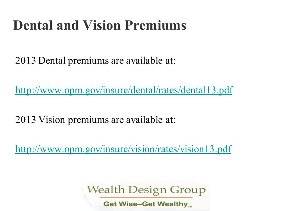 Dental and Vision Premiums