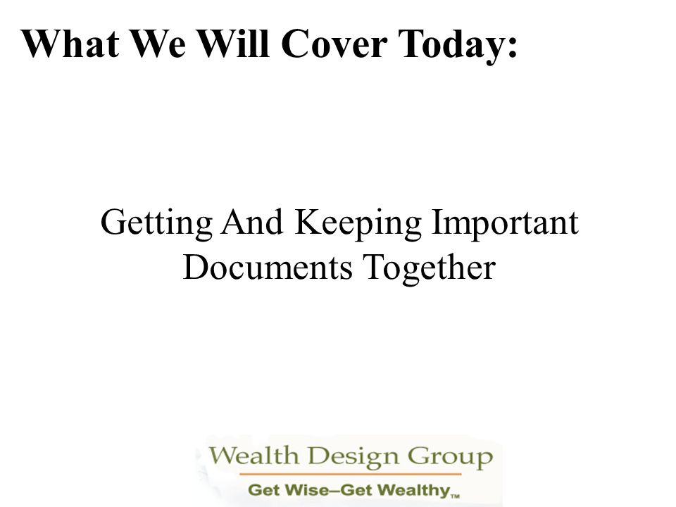 Getting And Keeping Important Documents Together