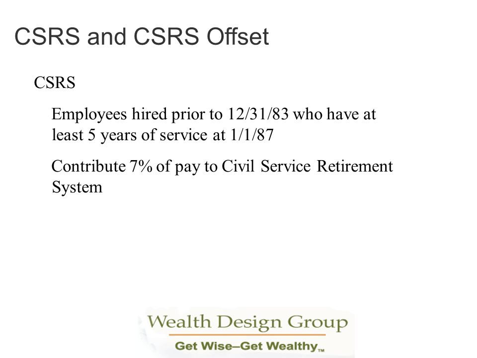 CSRS and CSRS Offset CSRS
