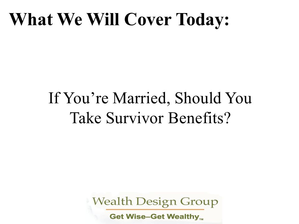If You're Married, Should You Take Survivor Benefits