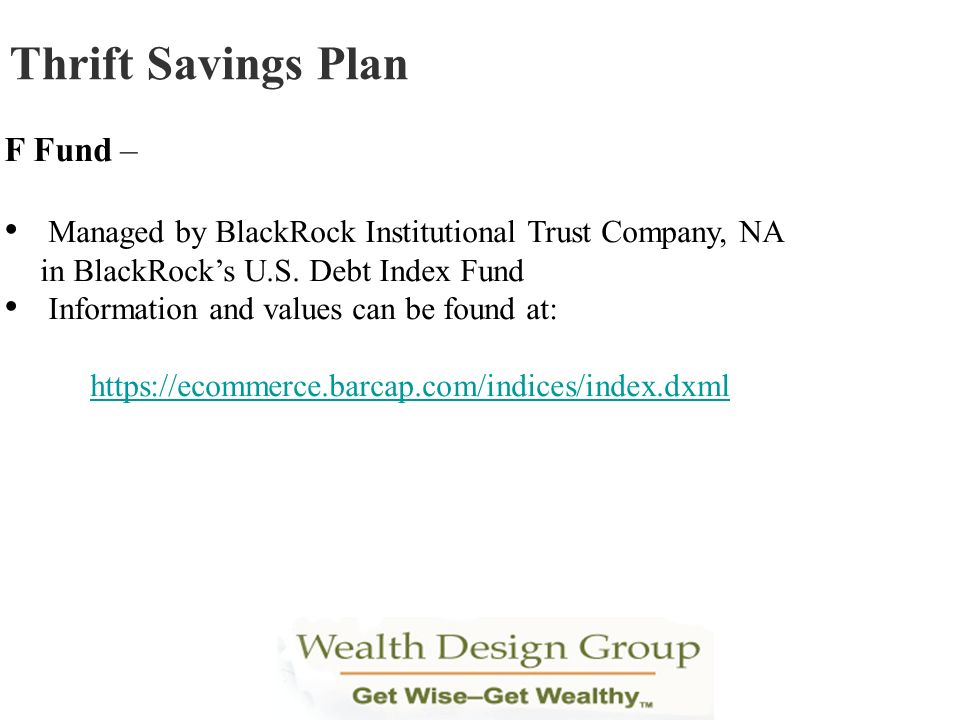Thrift Savings Plan F Fund –