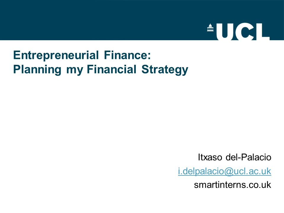 Entrepreneurial Finance: Planning my Financial Strategy