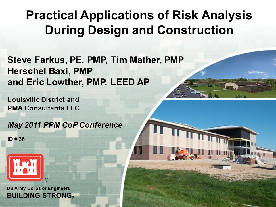Practical Applications of Risk Analysis During Design and Construction