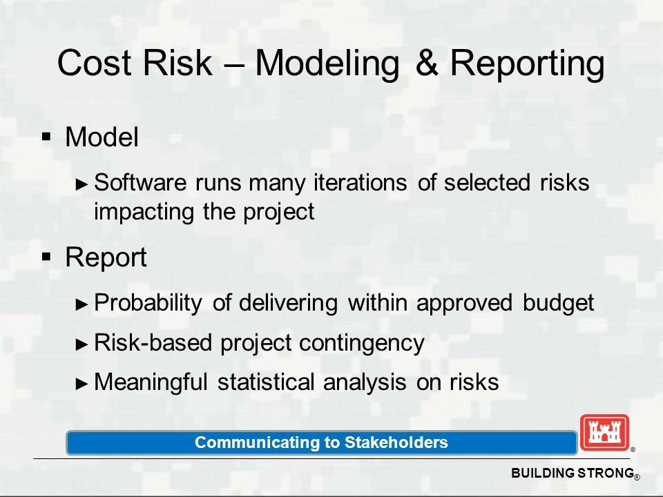 Cost Risk – Modeling & Reporting