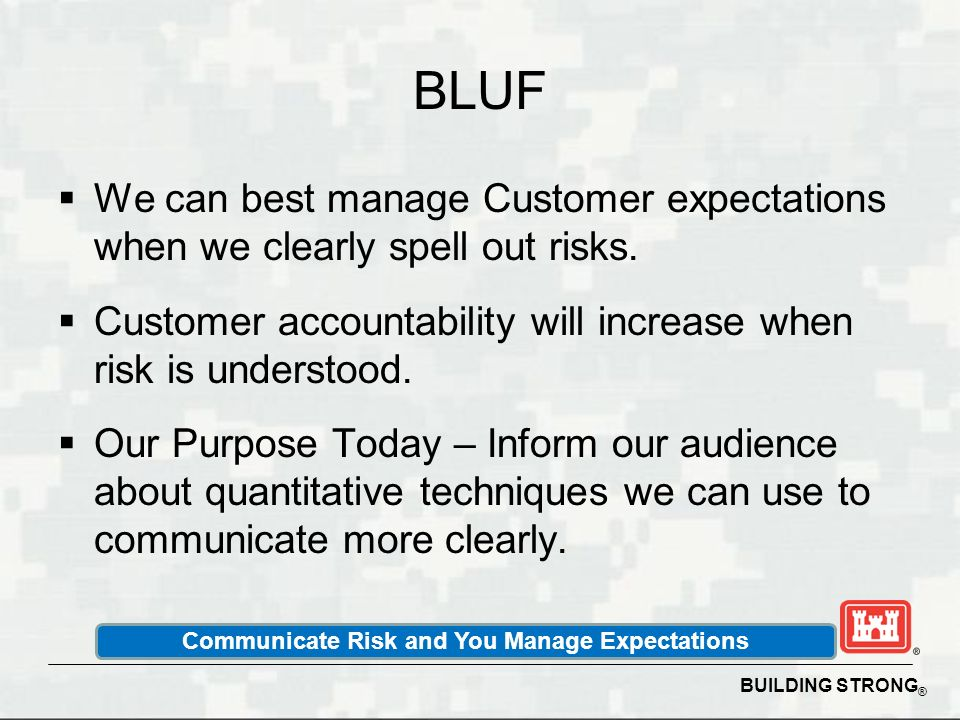 Communicate Risk and You Manage Expectations
