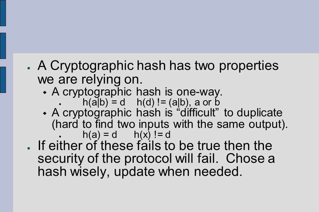 A Cryptographic hash has two properties we are relying on.