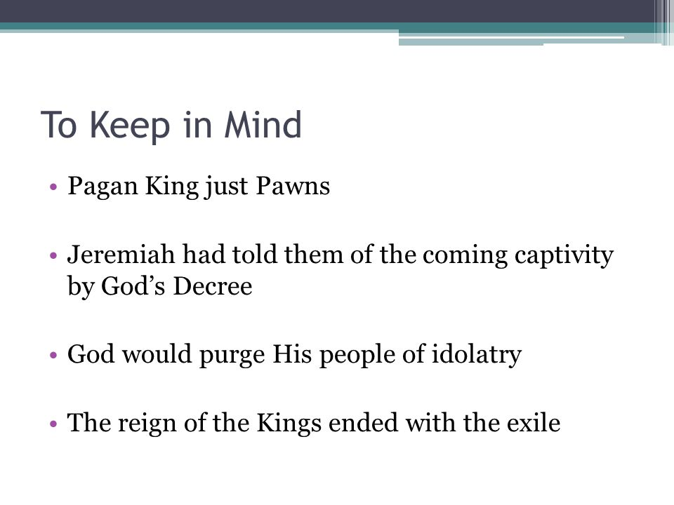 To Keep in Mind Pagan King just Pawns