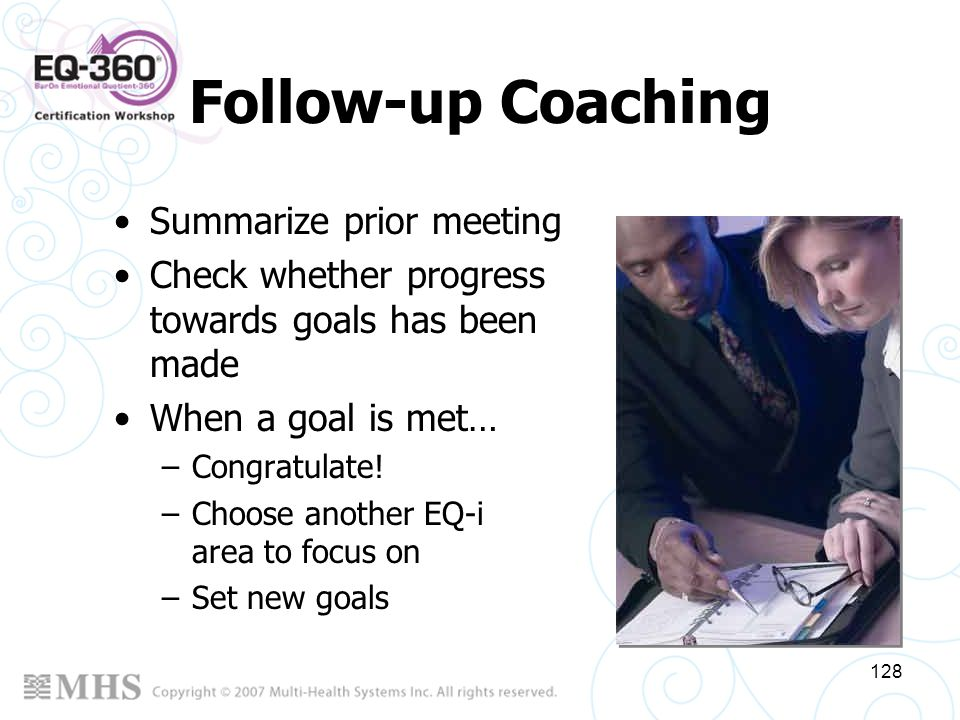 Follow-up Coaching Summarize prior meeting