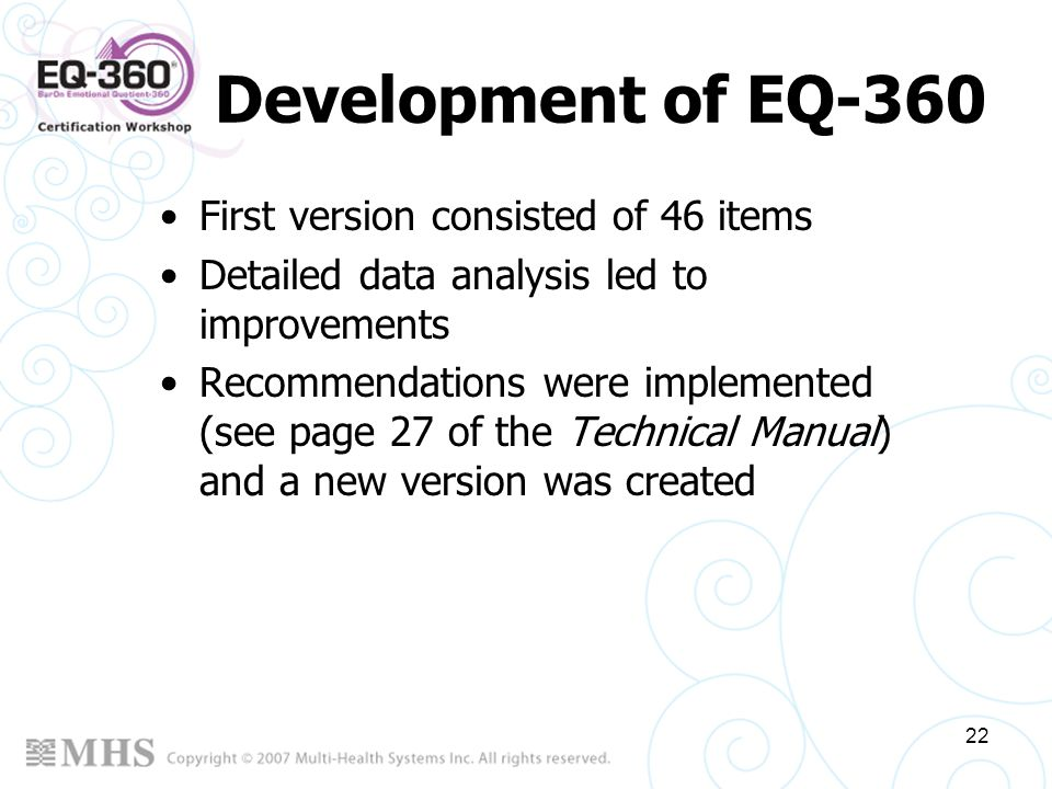 Development of EQ-360 First version consisted of 46 items